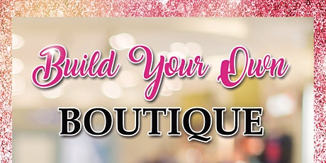 BYOB-Build Your Own Boutique Online Power Hour tickets