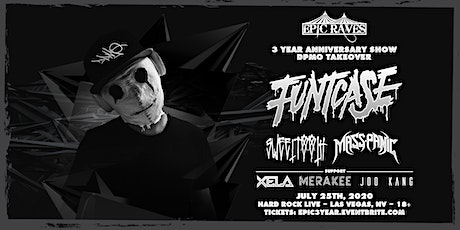 EpicRaves Presents: EPIC 3 Year Anniversary ft.  FuntCase tickets