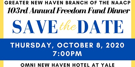Greater New Haven Branch of the NAACP | 103rd Annual Freedom Fund Dinner tickets