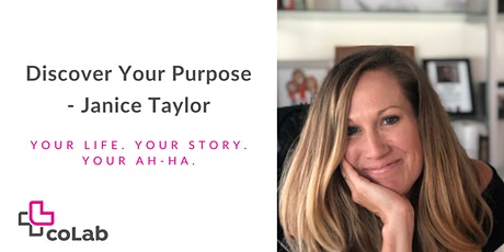Discover Your Purpose! Your Life. Your Story. Your Ah-Ha. tickets
