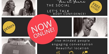 You at Yours Body Confidence London - The Online Social tickets