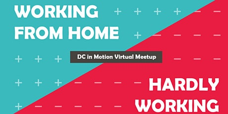 Webinar: Working from Home or Hardly Working tickets