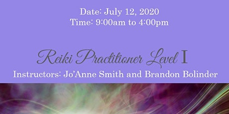 REIKI LEVEL I CERTIFICATION WITH SALT LAKE MEDIUM, JO'ANNE SMITH & BRANDON BOLINDER REIKI MASTERS/TEACHERS tickets