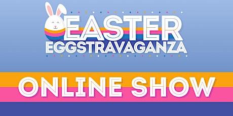 2020 Easter Eggstravaganza (ONLINE) tickets