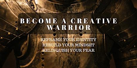 Become a Creative Warrior tickets