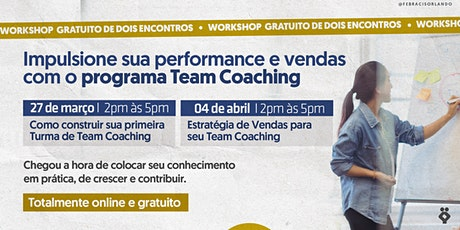 [Orlando/EUA] Workshop GRATUITO Team Coaching ingressos