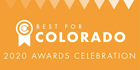 Best for Colorado: 2020 Awards Celebration tickets
