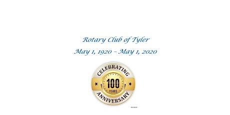 Rotary Club of Tyler Centennial Celebration tickets