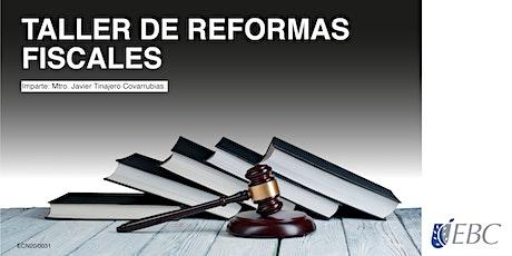 Taller de Reformas Fiscales - En Línea entradas