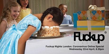 F*ckup Nights London: Surviving Failure, Coronavirus Special tickets