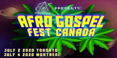 AFRO GOSPEL FEST CANADA (MONTRÉAL) NEW DATE tickets