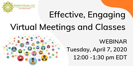 Effective, Engaging Virtual Meetings and Classes tickets
