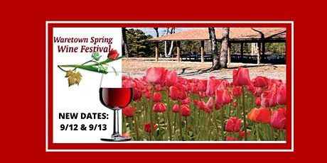 Waretown Spring Wine Festival - 6th Annual tickets
