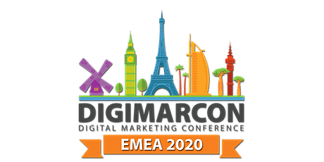 DigiMarCon EMEA 2020 - Digital Marketing Conference (Online: Live & On Demand) tickets
