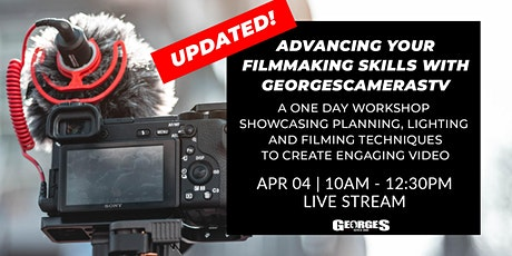 Advancing Your Filmmaking Skills With GeorgesCamerasTV tickets
