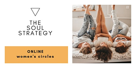 The Soul Strategy- online women's circles tickets