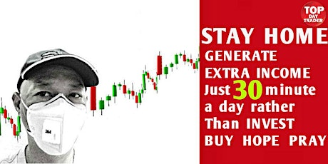 STAYHOME. YOU still need GENERATE INCOME Discover DAYTRADE STOCK jst 30 min tickets
