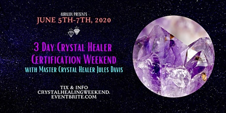 Crystal Healer Certification (3 Day Training) tickets