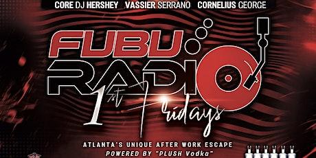 Fubu Radio First Fridays tickets