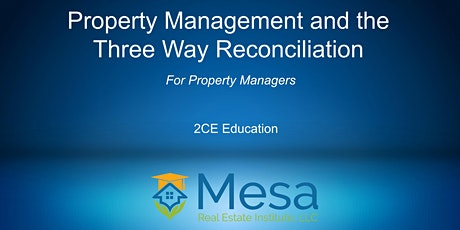 Property Management & The Three Way Reconciliation  tickets