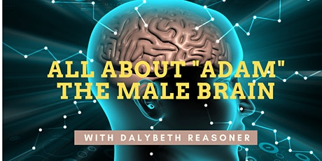 "All About ""Adam"": The Male Brain with Dalybeth Reasoner bilhetes"