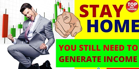 YOU still need to GENERATE INCOME- DAYTRADE STOCK just 30 minutes a day tickets