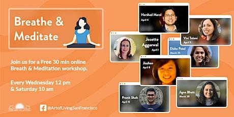 Breathe & Meditate - Online Workshop tickets