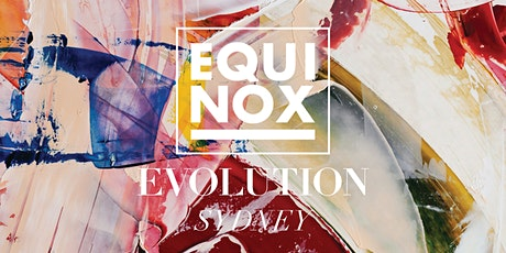 EQUINOX EVOLUTION SYDNEY 2020 tickets