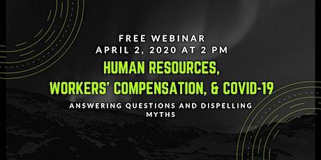 Webinar: HR, Workers' Compensation & COVID-19 billets