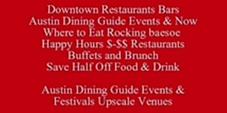 Downtown-Restaurants Bars Austin Dining Guide PDF, Rocking baesoe, Austin Events & Now Where to Eat Rocking baesoe, Save Half-Off Food & Drink, Free Austin baesoe Food Tour Talks  512 821-2699 tickets