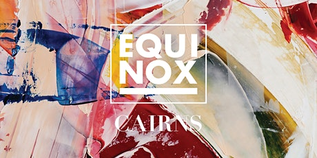 EQUINOX CAIRNS 2020 tickets