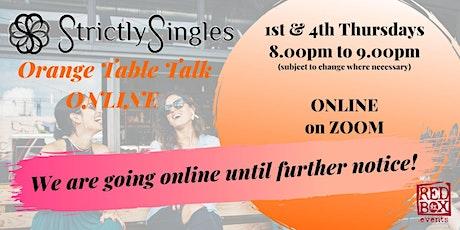 Orange Table Talk (OTT) - ONLINE on ZOOM tickets