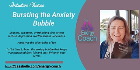Bursting the Anxiety Bubble - Online tickets