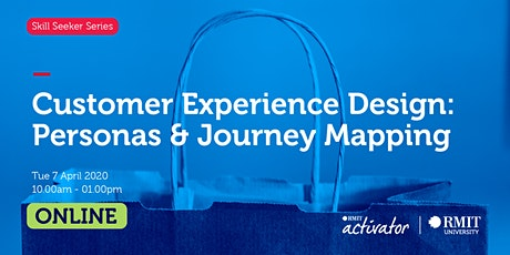 Customer Experience Design: Personas & Journey Mapping tickets