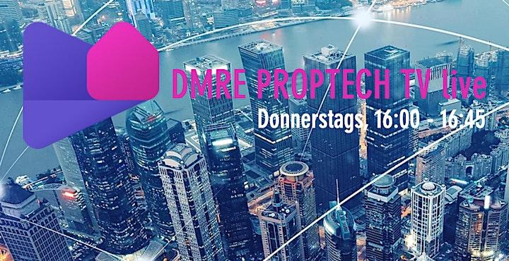 PropTech TV by Digitalmeetsrealestate.com - 02.04.2020 16 Uhr Live bei Zoom: Bild