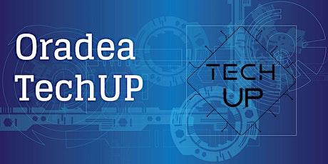 TechUP Oradea 2020 tickets