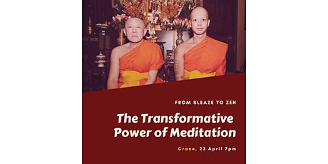 From Sleaze to Zen: The Transformative Power of Meditation tickets