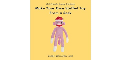 Make Your Own Stuffed Toy From a Sock! Kid-Friendly Sewing Workshop tickets