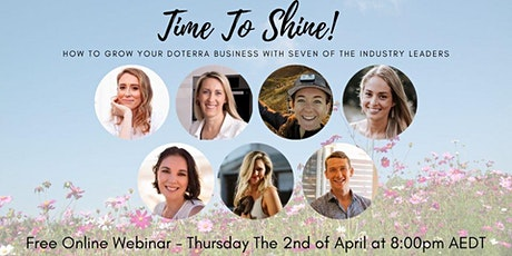 Time to shine: grow your doterra business  ONLINE EVENT tickets