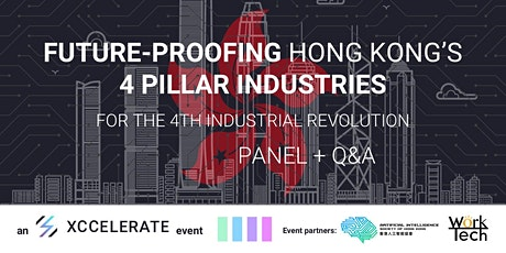 Future-Proofing Hong Kong's 4 Pillar Industries (Live-Stream) tickets