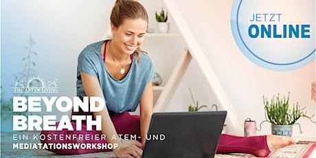 Beyond Breath Online - eine Einführung zum Happiness Programm (München) Tickets
