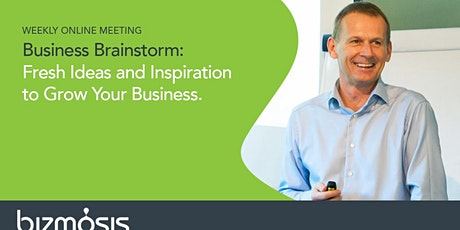 Business Brainstorm. Fresh Ideas, Inspiration and Support. tickets