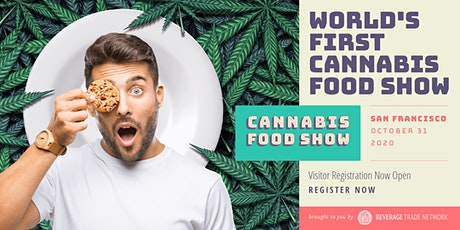 2021 Cannabis Food Show - Visitor Registration Portal (San Francisco) tickets