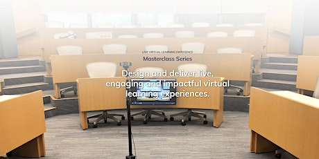 Live Virtual Learning Experience (VLE) Masterclass Series tickets