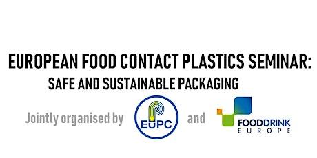 European Food Contact Plastics Seminar: Safe & Sustainable Packaging billets