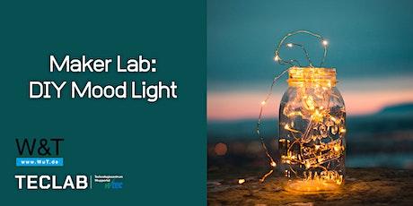 Maker Lab: DIY Mood Light tickets