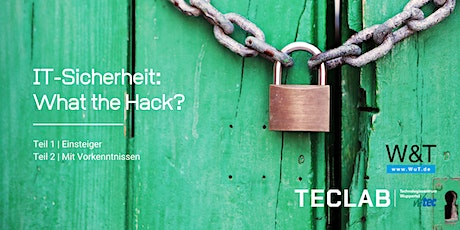 IT Sicherheit: What the Hack? Teil 1 Tickets