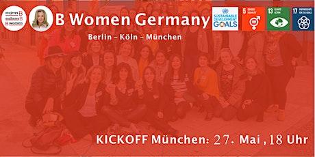 B Women München - Einladung zum Kick-off für Frauen, die handeln statt zu reden Tickets
