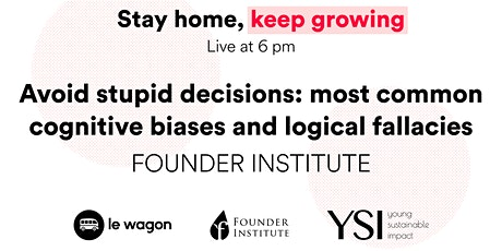 [ONLINE] Avoid stupid decisions: most common cognitive biases tickets