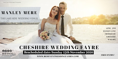 Cheshire Wedding Fair at Manley Mere Wedding Venue on the Lake, Frodsham tickets